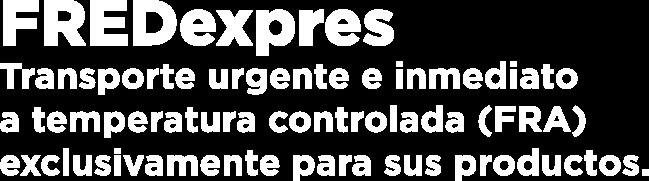 FREDexpres | Transporte urgente e inmediato a temperatura controlada (FRA)